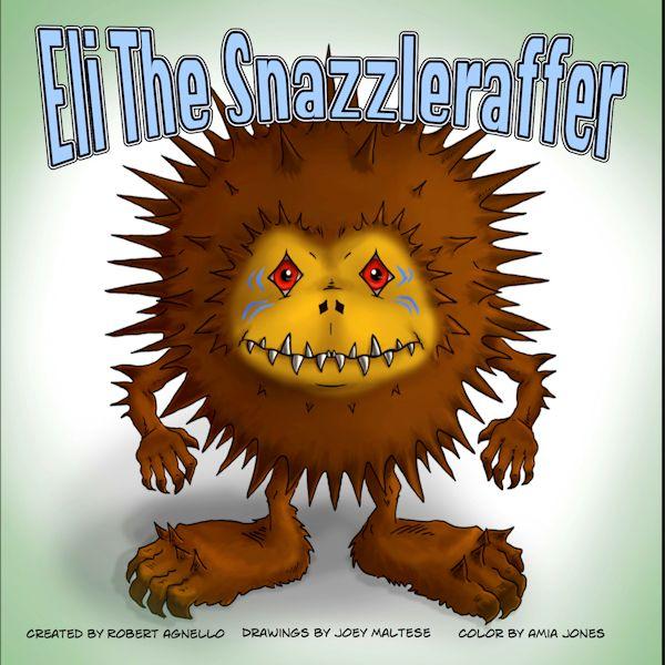 Eli the Razzlesnaffer